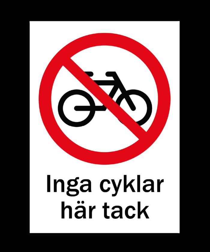 [object object] Skyltar skylt inga cyklar 700x840