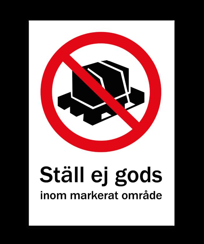 [object object] Skyltar skylt st  ll ej gods 700x840