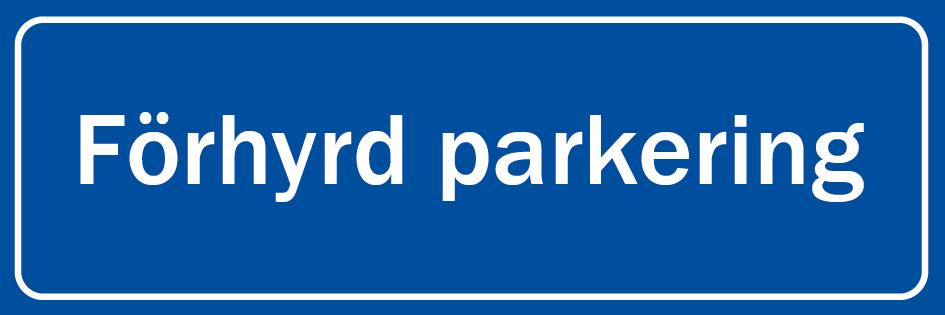 skyltar Parkeringsskyltar f  rhyrd parkering